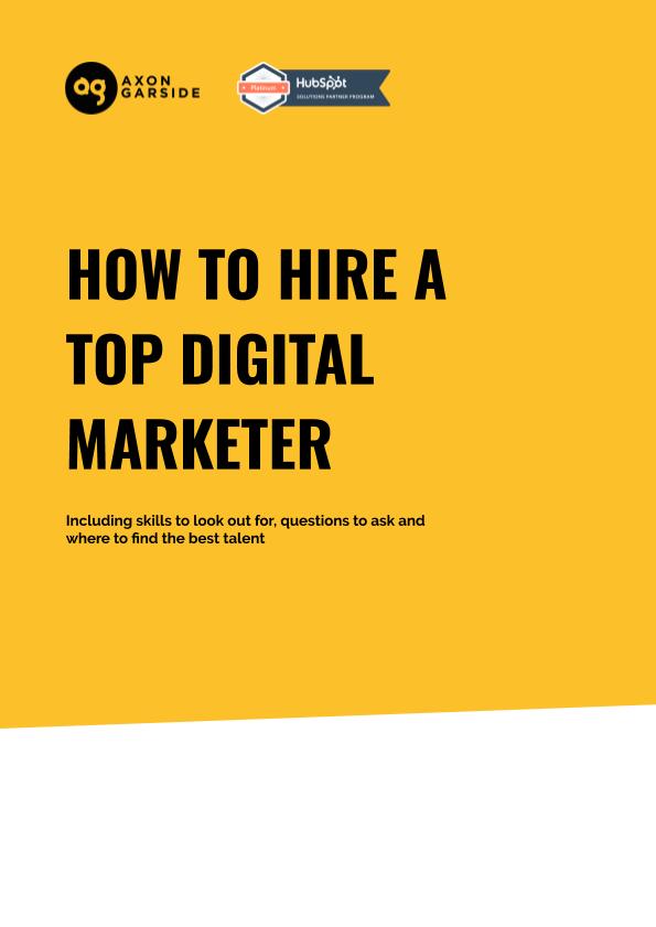 2020 - 06 -Axon Garside - Ebook - How to hire a top digital marketer