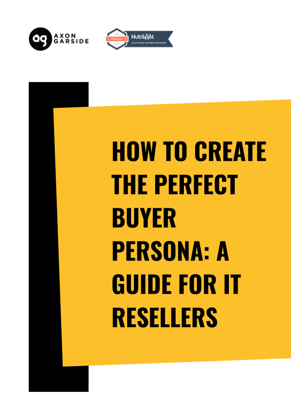 2020 - 06 - Axon Garside - Ebook - How to create the perfect buyer persona