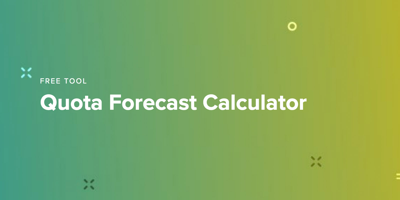Quota Forecast Calculator